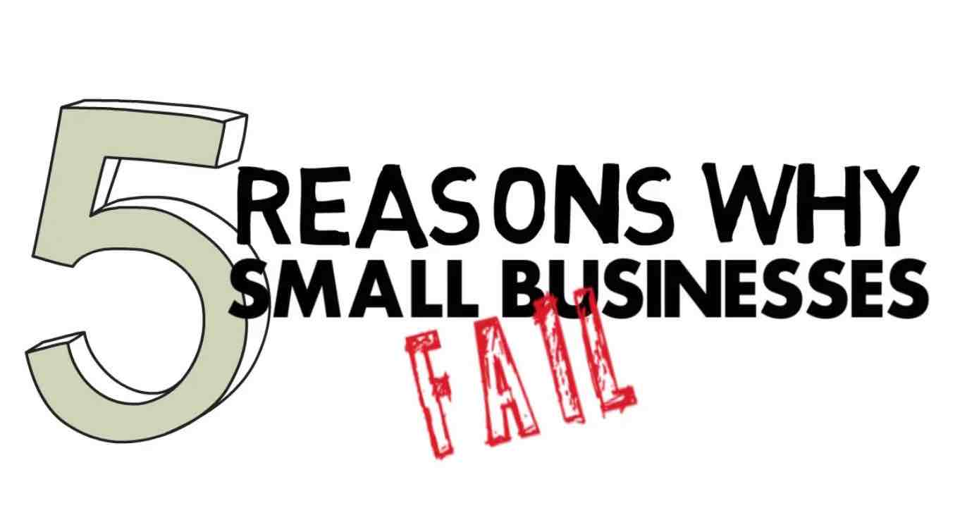 Why Businesses Fail Part 1